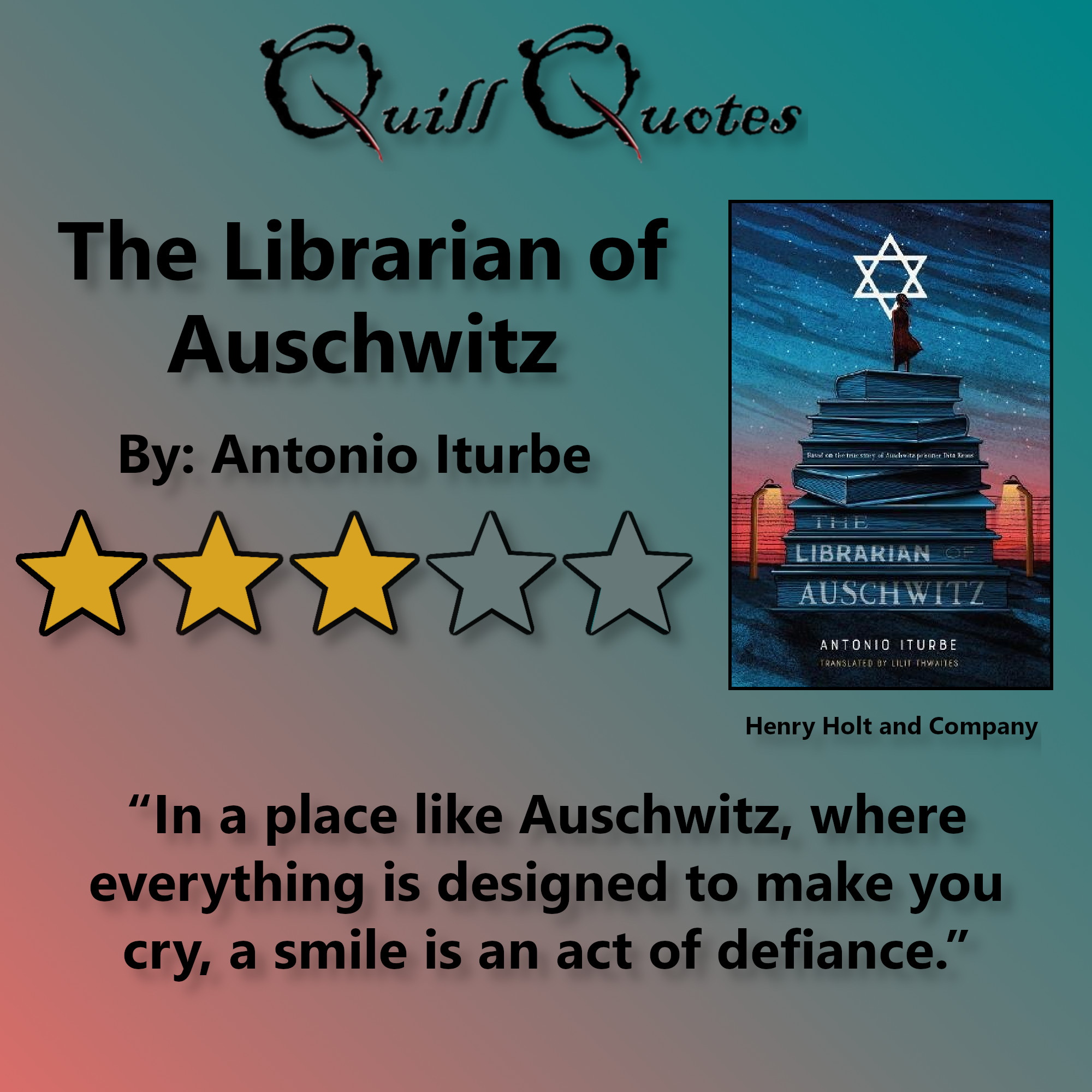The Librarian Of Auschwitz By Antonio Iturbe Quill Quotes